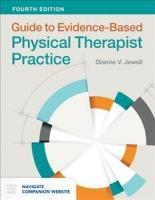 Guide To Evidence-Based Physical Therapist Practice 4th Revised edition