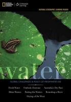 National Geographic Learning Reader Series: Water : Challenges & Policy  of   Freshwater Use: Challenges & Policy of Freshwater Use New edition