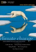 National Geographic Learning Reader Series: Climate Change : Human    Perspectives and Global Implications: Human Perspectives and Global Implications New edition