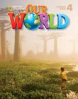 Our World 4 with Student's CD-ROM: British English, Student's Book