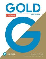 Gold C1 Advanced New Edition Teacher's Book with Portal access and Teacher's   Resource Disc Pack 2nd edition