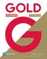 Gold B1 Preliminary New Edition Teacher's Book with Portal access and   Teacher's Resource Disc Pack 2nd edition