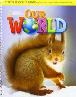 Our World Starter: Lesson Planner with Class Audio CD and Teacher's Resource   CD-ROM: with Class Audio CDs and Teacher's Resource CD-ROM