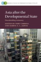 Cambridge Studies in Comparative Public Policy: Disembedding Autonomy, Asia after the Developmental State: Disembedding Autonomy