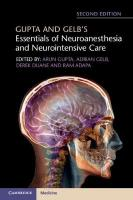 Gupta and Gelb's Essentials of Neuroanesthesia and Neurointensive Care 2nd Revised edition