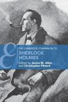 Cambridge Companions to Literature, The Cambridge Companion to Sherlock Holmes