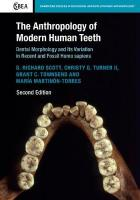 Anthropology of Modern Human Teeth: Dental Morphology and Its Variation in Recent and Fossil Homo sapien 2nd Revised edition