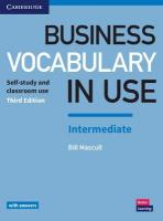 Business Vocabulary in Use: Intermediate Book with Answers: Self-Study and Classroom Use 3rd Revised edition