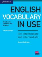 English Vocabulary in Use Pre-intermediate and Intermediate Book with Answers: Vocabulary Reference and Practice 4th Revised edition