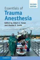 Essentials of Trauma Anesthesia 2nd Revised edition