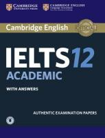 Cambridge IELTS 12 Academic Student's Book with Answers with Audio: Authentic Examination Papers
