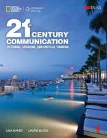 21st Century Communication 1: Listening, Speaking and Critical Thinking:   Student Book Student Manual/Study Guide