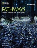 Pathways: Listening, Speaking, and Critical Thinking Foundations 2nd edition