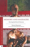 Memory and Massacre: Revisiting Sant' Anna di Stazzema 2012 1st ed. 2012