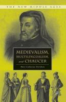 Medievalism, Multilingualism, and Chaucer 1st ed. 2010