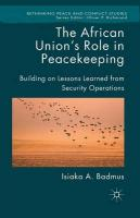 African Union's Role in Peacekeeping: Building on Lessons Learned from Security Operations 1st ed. 2015