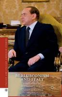 Berlusconism and Italy: A Historical Interpretation 1st ed. 2014