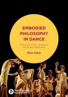 Embodied Philosophy in Dance: Gaga and Ohad Naharin's Movement Research Softcover reprint of the original 1st ed. 2016