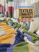 Textiles, Community and Controversy: The Knitting Map
