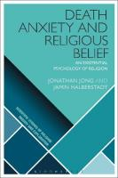 Death Anxiety and Religious Belief: An Existential Psychology of Religion