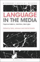 Language in the Media: Representations, Identities, Ideologies