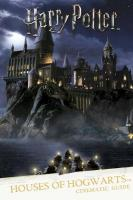 Harry Potter: Houses of Hogwarts: A Cinematic Guide