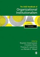 SAGE Handbook of Organizational Institutionalism 2nd Revised edition