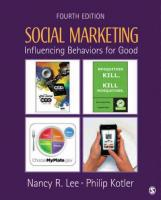 Social Marketing: Influencing Behaviors for Good 4th Revised edition