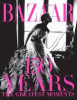Harper's Bazaar: 150 Years: The Greatest Moments: The Greatest Moments Anniversary