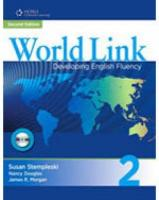 World Link: Developing English Fluency 2nd Revised edition, Book 2