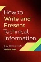 How to Write and Present Technical Information, 4th Edition 4th Revised edition