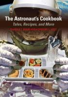 Astronaut's Cookbook: Tales, Recipes, and More