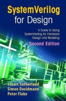 SystemVerilog for Design Second Edition: A Guide to Using SystemVerilog for Hardware Design and Modeling Softcover reprint of hardcover 2nd ed. 2006