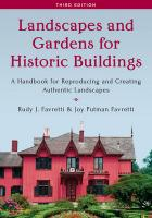 Landscapes and Gardens for Historic Buildings: A Handbook for Reproducing and Creating Authentic Landscapes Third Edition