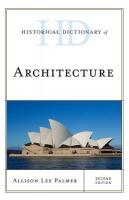 Historical Dictionary of Architecture 2nd Revised edition