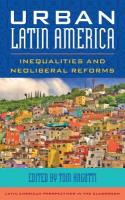 Urban Latin America: Inequalities and Neoliberal Reforms