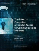 Effect of Encryption on Lawful Access to Communications and Data