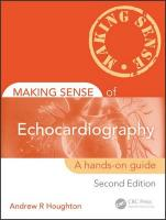 Making Sense of Echocardiography: A Hands-on Guide, Second Edition 2nd New edition