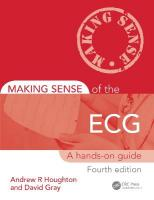 Making Sense of the ECG: A Hands-On Guide, Fourth Edition 4th New edition