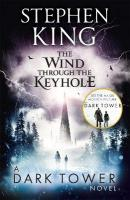 Wind through the Keyhole: A Dark Tower Novel