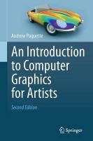 Introduction to Computer Graphics for Artists 2013 2nd ed. 2013
