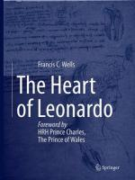 Heart of Leonardo: Foreword by HRH Prince Charles, The Prince of Wales Softcover reprint of the original 1st ed. 2013