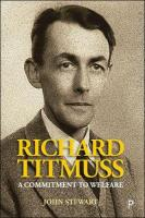 Richard Titmuss: A Commitment to Welfare