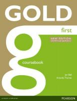 Gold First New Edition Coursebook 2nd Student edition
