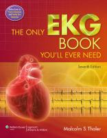 Only EKG Book You'll Ever Need 7th Revised edition