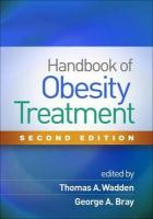 Handbook of Obesity Treatment, Second Edition 2nd New edition