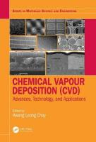 Chemical Vapour Deposition (CVD): Advances, Technology and Applications