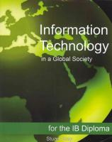 Information Technology in a Global Society for the Ib Diploma: Black and White Edition Black and White ed.