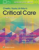 Civetta, Taylor, & Kirby's Critical Care Medicine 5th edition
