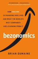 Bezonomics: How Amazon Is Changing Our Lives, and What the World's Best Companies Are   Learning from It Export/Airside